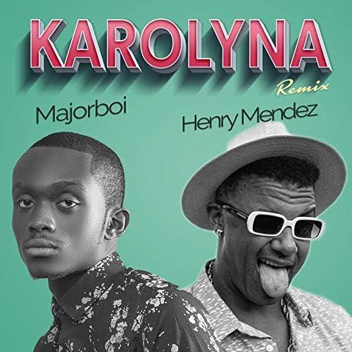 Majorboi & Henry Mendez