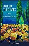 Back to the Garden (Wild Mountain Series Book 1)