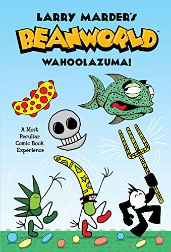 Beanworld Book 1: Wahoolazuma! (Larry Marder