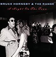 A Night On The Town by Bruce Hornsby and The Range