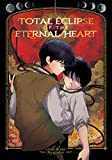 Total Eclipse of the Eternal Heart (English Edition)