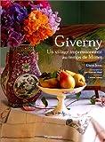Giverny - Un village impressionniste au temps de Monet