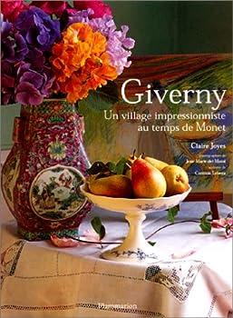 Giverny : Un village impressionniste au temps de Monet 2080128116 Book Cover