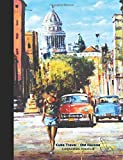 Composition Notebook: Cuba Travel - Old Havana: College Ruled Blank Lined Paper Book, 100 pages (50 Sheets), 9 3/4 x 7 1/2 inches (Spanish Teacher ... Inglés] (Cuban Artwork Travel Books Vol 3)