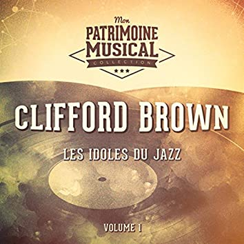 Les idoles du Jazz : Clifford Brown, Vol. 1