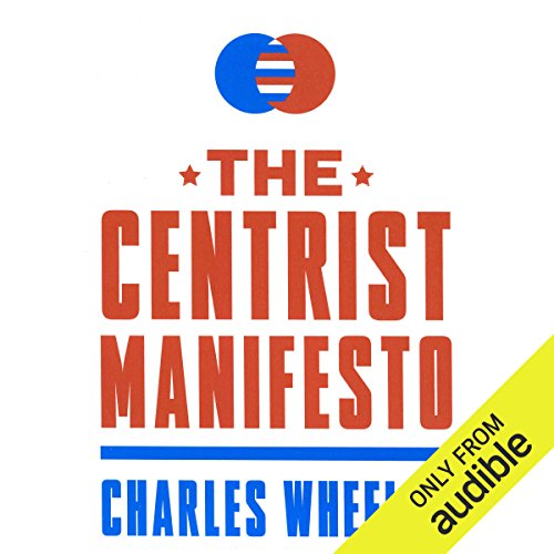 The Centrist Manifesto audiobook cover art