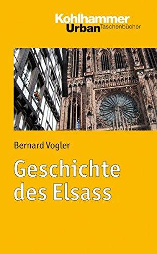 Geschichte des Elsass (Urban-Taschenbücher, Band 719)