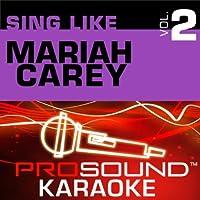 Sing Like Mariah Carey Vol. 1 [KARAOKE]