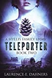 Teleporter (a Hyllis Family story #2) (English Edition)