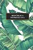 República Dominicana: Cuaderno de diario de viaje gobernado o diario de viaje: bolsillo de viaje forrado para hombres y mujeres con líneas