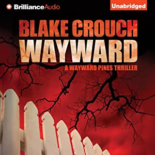 Wayward     Wayward Pines, Book 2              Written by:                                                                                                                                 Blake Crouch                               Narrated by:                                                                                                                                 Paul Michael Garcia                      Length: 8 hrs and 38 mins     8 ratings     Overall 4.6