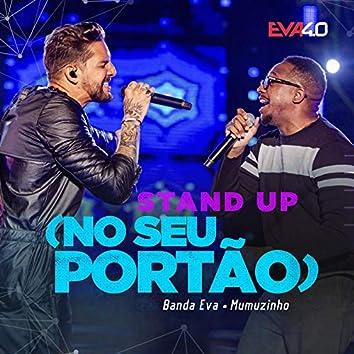 Stand-Up (No Seu Portão) (Ao Vivo Em Belo Horizonte / 2019)