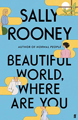 Compare Textbook Prices for Beautiful World, Where Are You  ISBN 9780571365432 by Rooney  Sally