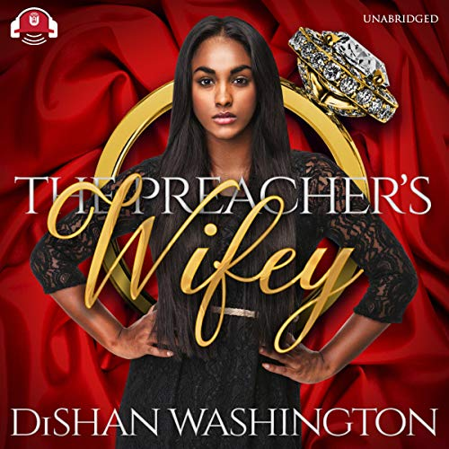 The Preacher's Wifey Audiobook By DiShan Washington cover art