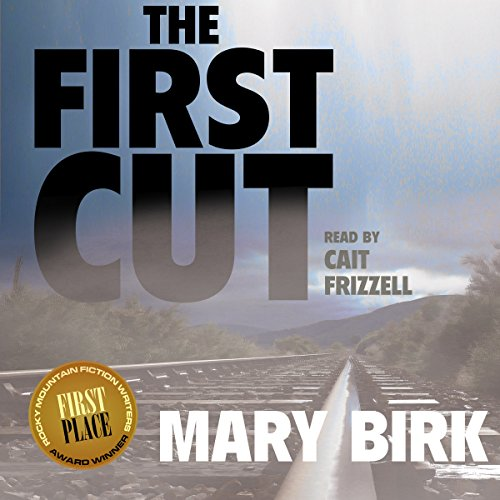 The First Cut Audiobook By Mary Birk cover art