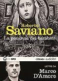 La paranza dei bambini letto da Marco D'Amore. Audiolibro. CD Audio formato MP3 (Bestsellers)