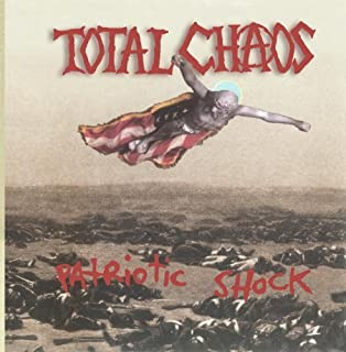 Patriotic Shock by Total Chaos (1995-05-09)