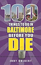 Image result for 100 things to do in Baltimore before you die