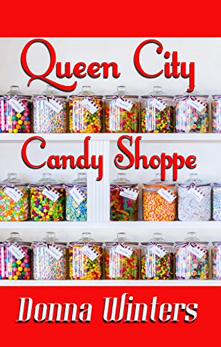 Queen City Candy Shoppe (Great Lakes Romances Book 7) (English Edition)