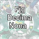Fjg Décima Nona [Explicit]