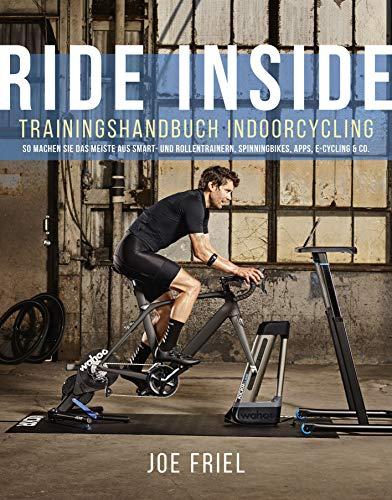 Ride Inside: Trainingshandbuch Indoorcycling