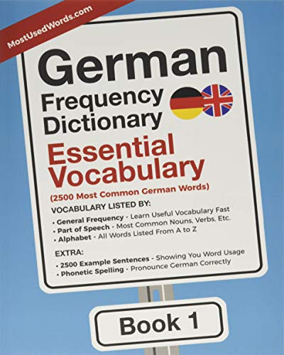 German Frequency Dictionary - Essential Vocabulary: 2500 Most Common German Words (German-English, Band 1)