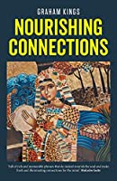 Nourishing Connections: Collected Poems by Graham Kings