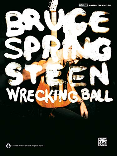 Bruce Springsteen -- Wrecking Ball: Authentic Guitar Tab
