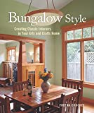 Bungalow Style: Creating Classic Interiors in...