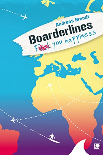 Boarderlines - Fuck You Happiness