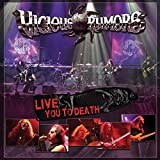 Songtexte von Vicious Rumors - Live You to Death