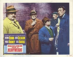 Requiem for a Heavyweight - Anthony Quinn, Jackie Gleason, Mickey Rooney