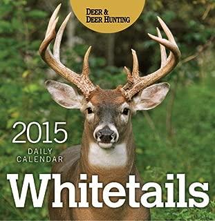 Whitetails 2015 Daily Calendar by Deer & Deer Hunting (2014-07-29)