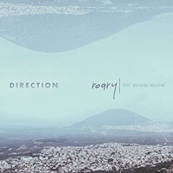 Direction (feat. Meaning Machine)