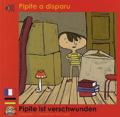 Pipite a disparu: Edition bilingue français-allemand