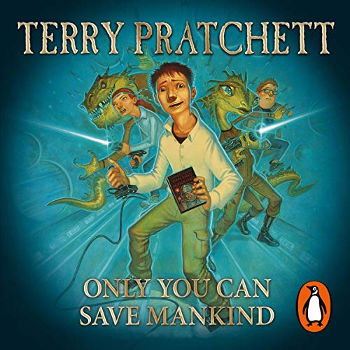 Only You Can Save Mankind Audiobook By Terry Pratchett cover art
