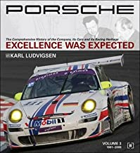 Porsche( Excellence Was Expected( The Comprehensive History of the Company Its Cars and Its Racing Heritage)[PORSCHE EXCELLENCE WAS EXPE-3V][Hardcover]