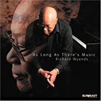 As Long As There's Music by Richard Wyands (2001-05-22)
