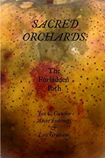 Sacred Orchards: The Forbidden Path