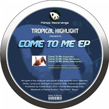 Come to Me EP