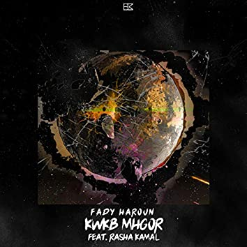 Kwkb Mhgor (feat. Rasha Kamal)