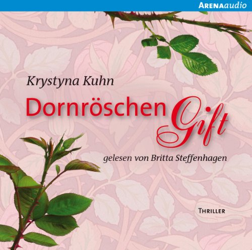 Dornröschengift                   By:                                                                                                                                 Krystyna Kuhn                               Narrated by:                                                                                                                                 Britta Steffenhagen                      Length: 3 hrs and 43 mins     Not rated yet     Overall 0.0