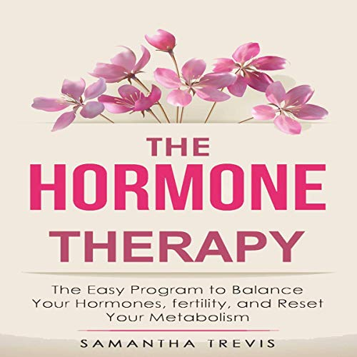 The Hormone Therapy Audiobook By Samantha Trevis cover art