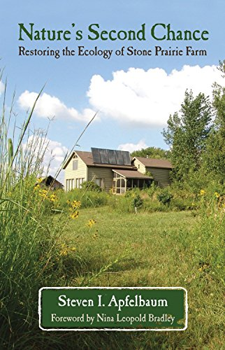 Nature's Second Chance: Restoring the Ecology of Stone Prairie Farm