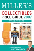 Miller's Collectibles Price Guide 2007: Over 5,000 Items (MILLER'S COLLECTABLES PRICE GUIDE)