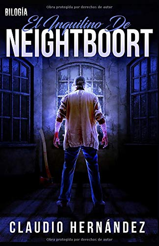 Bilogía EL INQUILINO DE NEIGHTBOORT: Thriller Psicológico | Intriga | Suspense | Misterio | Terror