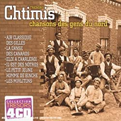 Tresors Chtimis, Chansons des Gens du Nord
