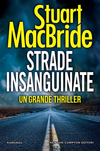 Strade insanguinate (Italian Edition)