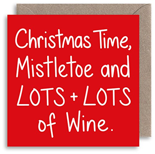 Funny Wein Witz Weihnachten–HUMOR Mistletoe & Wine Weihnachts Karte–Cliff Richard Weihnachten Songtext–Alternative Witz Weihnachts Karte