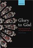 Glory to God (Englische Chormusik aus funf Jahrhunderten) - Divers Auteurs